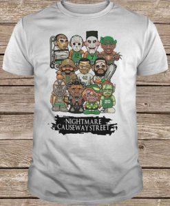 A Nightmare On Causeway Street t shirt