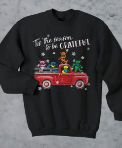All Roads Lead Home Holiday Tis' the season to be Grateful sweatshirt