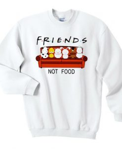 Animal are friends not food sweatshirt