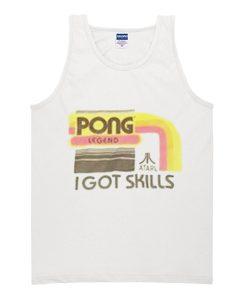 Pong Legend I Got Skills Trending tank top
