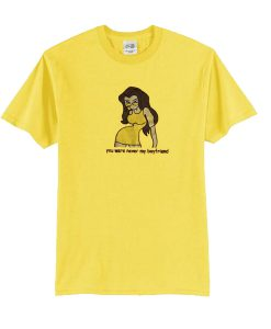You Were Never My Boyfriend yellow t shirt