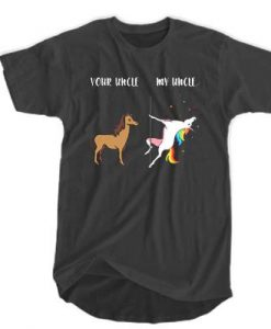 Your uncle my uncle unicorn t shirt
