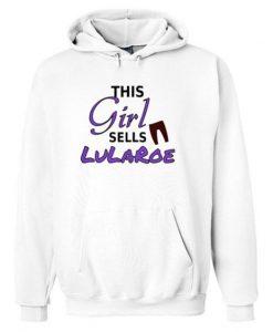 This Girl Sells Lu La Roe hoodie