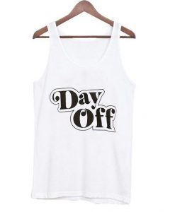 Day Off tank top