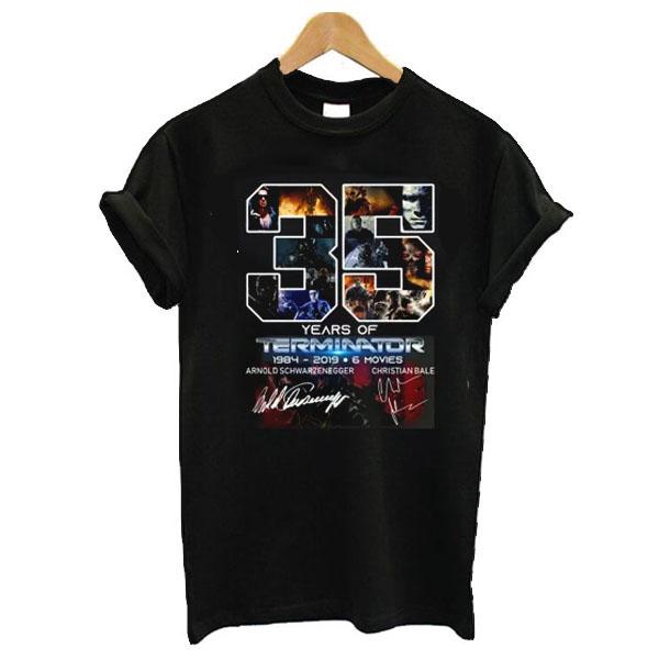 35 Years Of Terminator 1984 2019 6 Movies Signature t shirt
