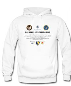 This Hidden Site Has Been Seized hoodie