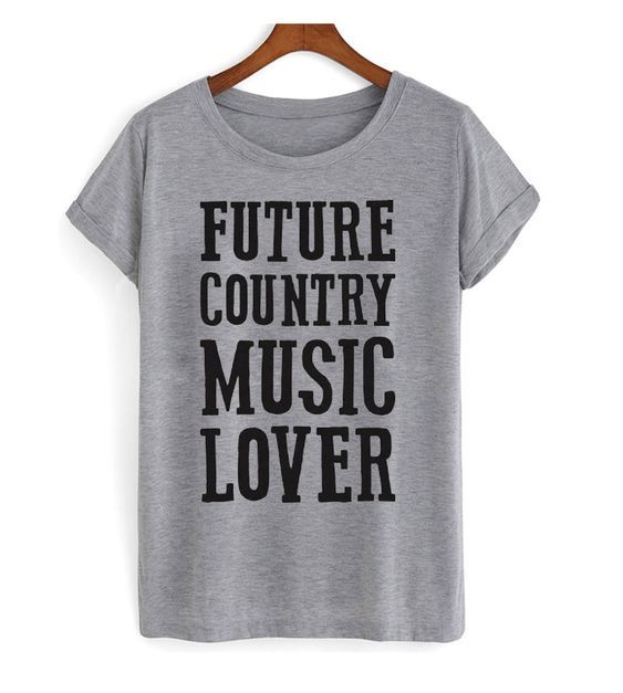 Future Country t shirt
