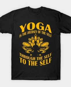 Yoga is the journey t shirt