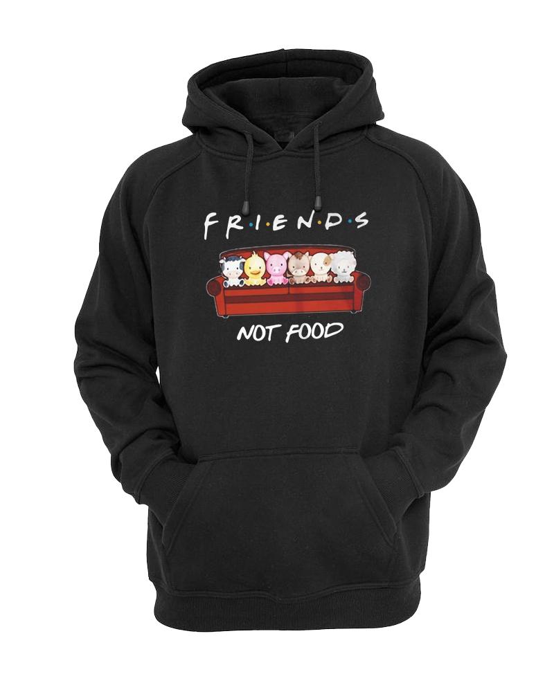 Animals Friends Not Food hoodie
