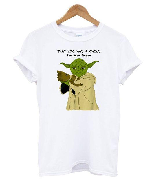 Yoda and Baby Groot that log had a child the saga begins t shirt
