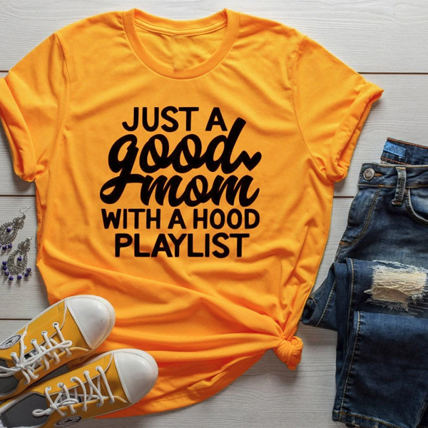 Just a good mom t shirt