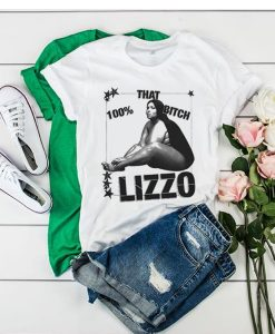 100% that bitch lizzo t shirt